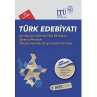İTÜ LYS EA.SÖZ.TÜRK EDEBİYATI Cumhuriyet Dönemi Türk Edebiyatı Öğretici Metinler