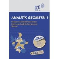 İTÜ YGS-LYS SAY.EA.10.SINIF GEOMETRİ Noktanın Analitik İncelenmesi Doğrunun Analitik İncelenmesi Simetri